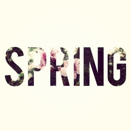 Dear spring, Hurry up and come already! ~everyone