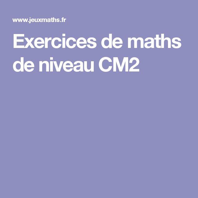 Exercices de maths de niveau CM2