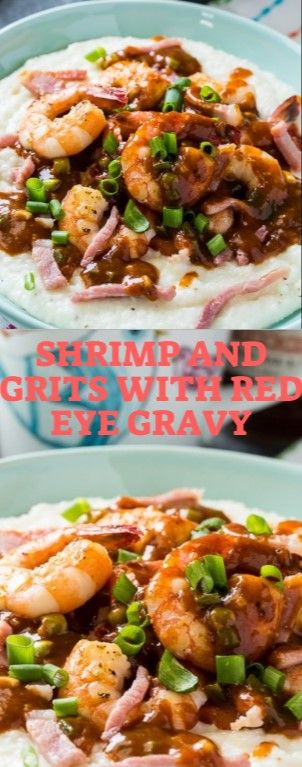 Shrimp and Grits with Red-Eye Gravy is a fun distort on conventional Seafood and…