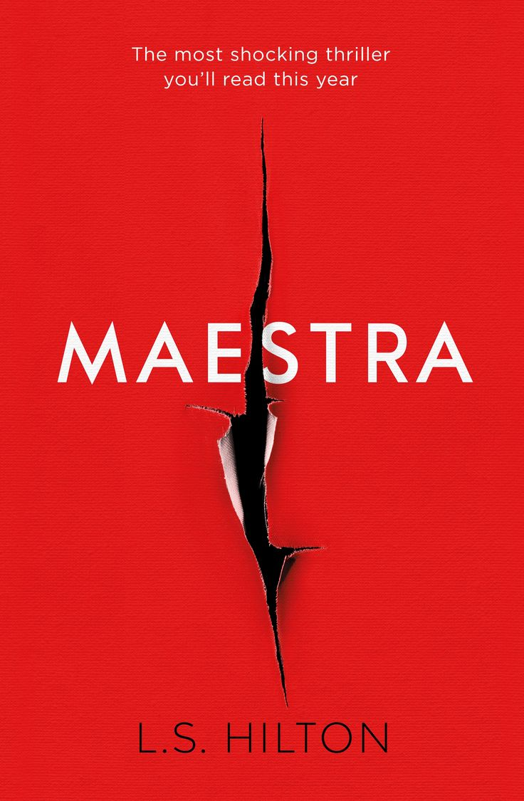 "Maestra by LS Hilton (published by Zaffre, 10th March 2016). Fatal Attraction meets The Talented Mr Ripley, soon to be a major Hollywood film - prepare for this year's The Girl on the Train  ""Riveting . . . One of the most memorable females in recent fiction"" Amy Pascal, Columbia Pictures Producer"