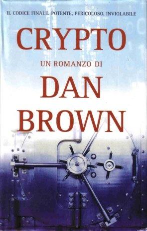 Dan Brown - Digital fortress Dan Brown - Crypto