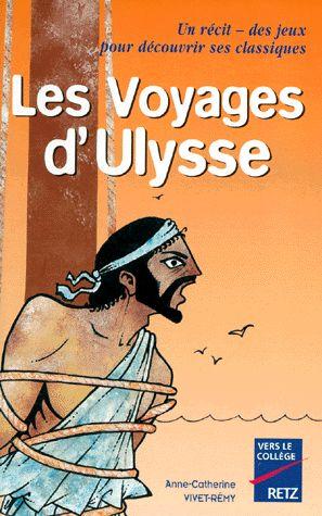 Les voyages d'Ulysse - Anne-Catherine Vivet-Rémy - Retz - Vers le collège