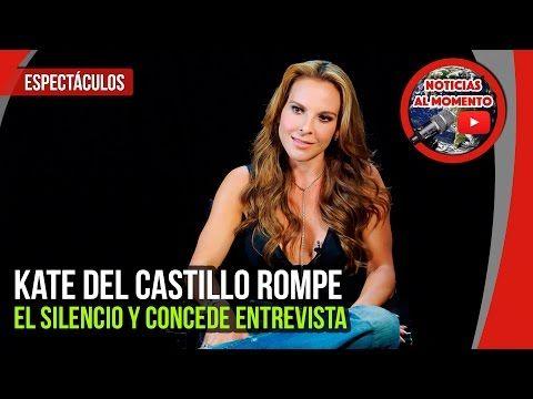 Kate del Castillo rompe el silencio y concede entrevista | Noticias de Kate del Castillo https://www.youtube.com/watch?v=qpOCafZFfzg
