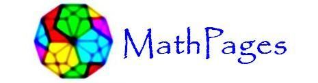 Math Pages:  Number Theory  Combinatorics  Geometry  Algebra  Calculus & Diff Eqs  Probability & Statistics  Set Theory & Foundations  Reflections on Relativity  History  Physics  Music  Animated Illustrations  Combined List of Articles  Quotations