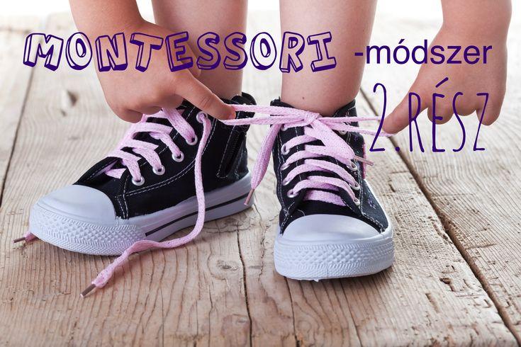 Montessori módszer - 2.rész (az önállóságról gyakorlatban)