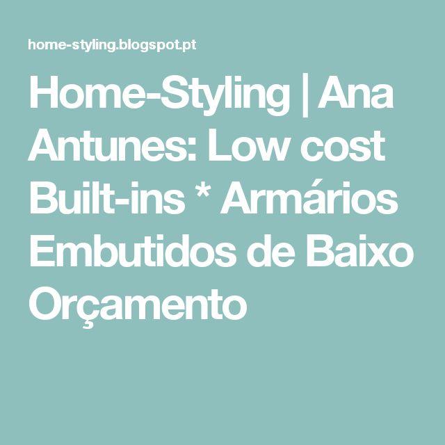 Home-Styling   Ana Antunes: Low cost Built-ins * Armários Embutidos de Baixo Orçamento