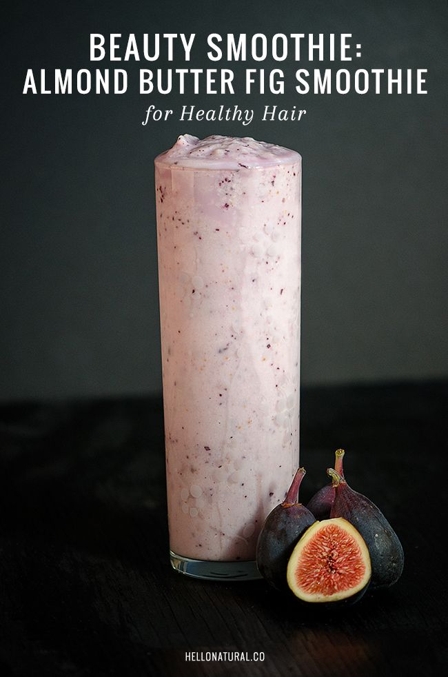 Hair-Strengthening Almond Butter-Fig Smoothie with Yogurt