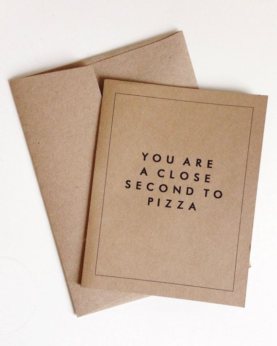 Fancy Close Second To Pizza Greeting Card