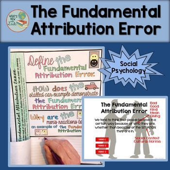 Help your students understand the Fundamental Attribution Error with this engaging social psychology activity. This lesson is part of my larger sociology interactive notebook curriculum, but I've made this lesson available on its own. The resource includes links to films that you can show your students to help them see examples of this topic. Get all of the details about this resource by clicking through!