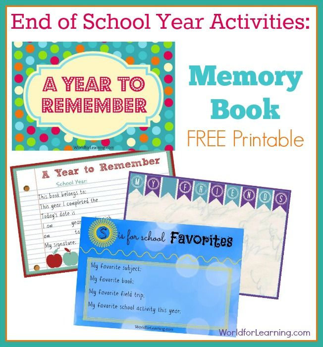 End of School Year Activities: Memory Book [FREE Printable] At the end of every school year we get our children together so they can create their own personalized Memory Book.