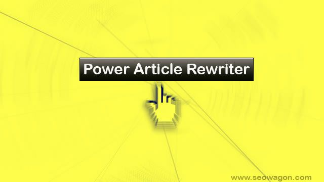 Power Article Rewriter - Article Rewriter Tool