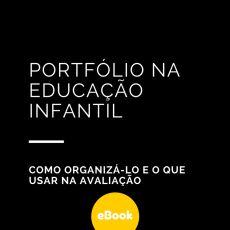 PORTFÓLIO NA EDUCAÇÃO INFANTIL