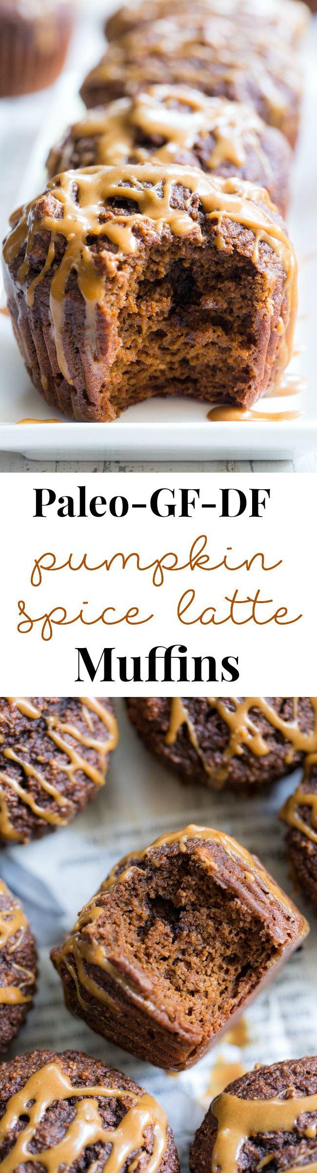 These Pumpkin Spice Latte Muffins Have Everything You Love About Your Favorite Fall Drink In Muffin Form Fl Pumpkin Recipes Pumpkin Spice Latte Paleo Baking