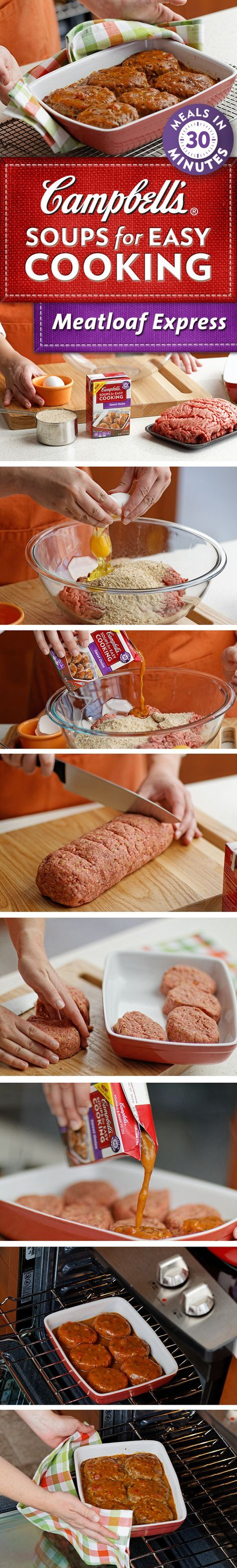 Meatloaf Express - Delight your family by serving them their own mini meatloaf. They're packed with flavor, super moist and topped with savory sweet onion soup. Best of all, you can have this winning meal ready to serve in just 35 minutes!