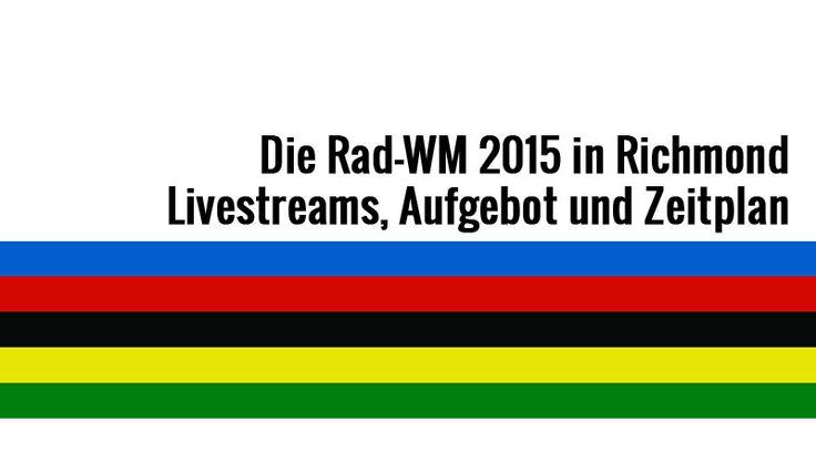 Die Rad-WM 2015 in Richmond - der Überblick auf Ciclista.net mit Livestream, WM-Aufgebot und Zeitplan. #Richmond #Richmond2015 #Cycling #Radsport #Rennrad #RadWM