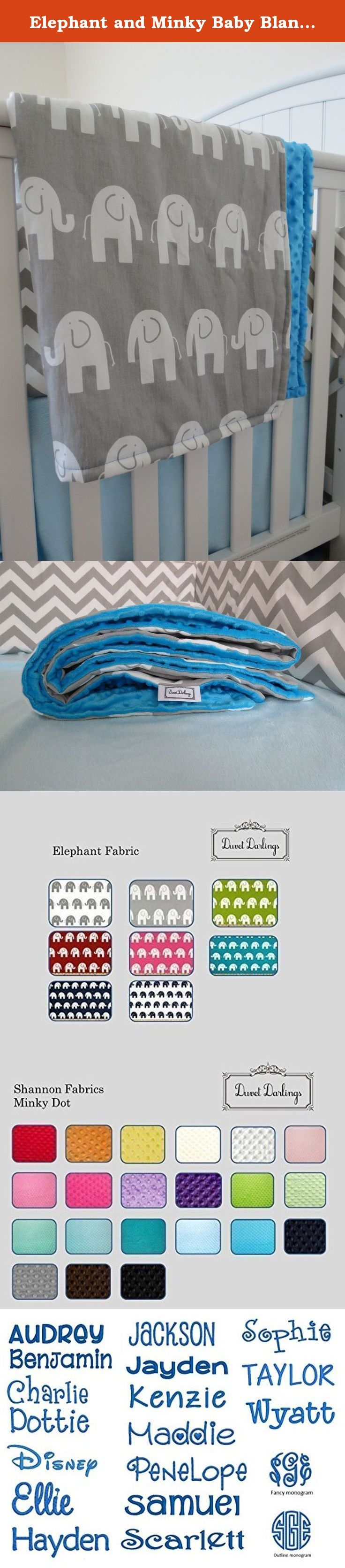 Elephant and Minky Baby Blanket, Toddler blanket, Lovey blanket, lovie, lovee, baby blanket, elephant baby blanket. CUSTOM ELEPHANT and MINKY BABY BLANKET Keep your darling one warm and cozy in this fashionable elephant and minky baby blanket. Blankets are crafted with quality fabrics that wash with ease and are designed to be on the go from car seat to stroller to crib. The blanket top is made with elephant fabric that is 100% cotton, décor weight (medium-heavy), designer print fabric...