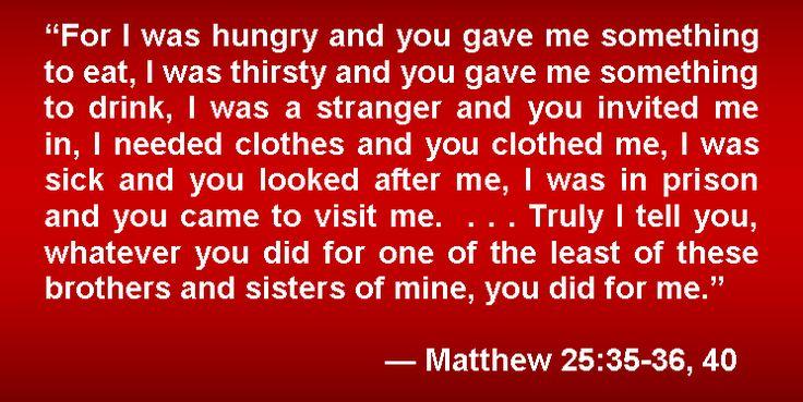 MATHEW 25 35 | MATTHEW 25:35-36, 40