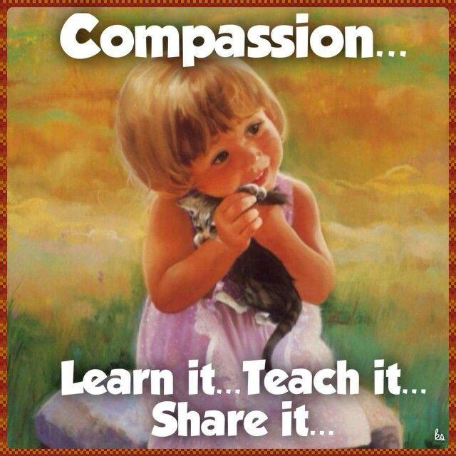 Compassion...