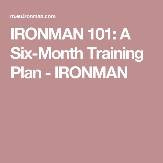 IRONMAN 101: A Six-Month Training Plan - IRONMAN