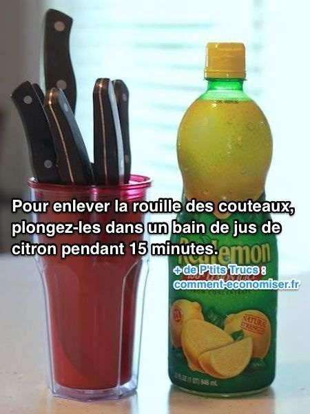 Il existe une astuce toute simple pour nettoyer la rouille de vos couteaux. L'astuce est de plonger la lame des couteaux dans un bain de citron.  Découvrez l'astuce ici : http://www.comment-economiser.fr/nettoyer-couteau-rouille.html?utm_content=buffer0218e&utm_medium=social&utm_source=pinterest.com&utm_campaign=buffer