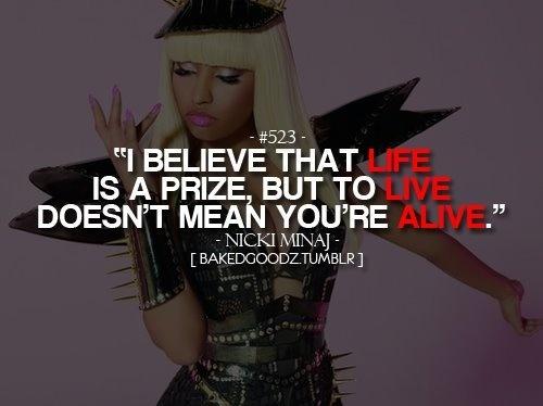 Nicki Minaj Pics With Quotes: Moment 4 Life