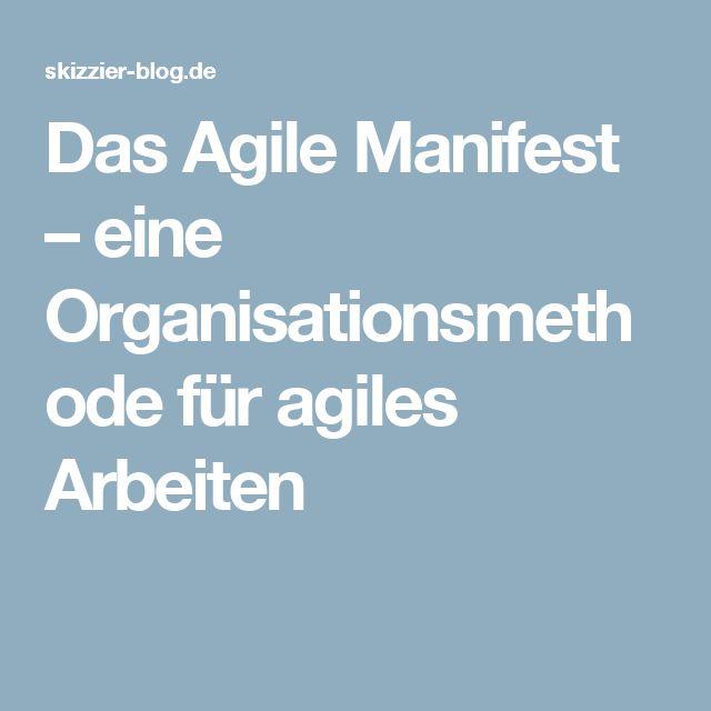 Das Agile Manifest – eine Organisationsmethode für agiles Arbeiten