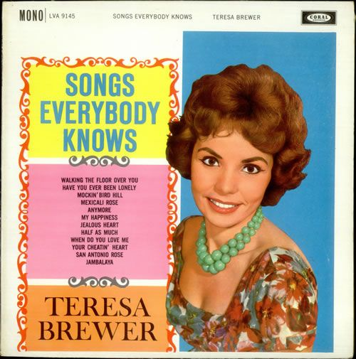 Teresa Brewer (May 7, 1931 – October 17, 2007) was an American pop singer whose style incorporated elements of country, jazz, R&B, musicals and novelty songs. Description from snipview.com. I searched for this on bing.com/images