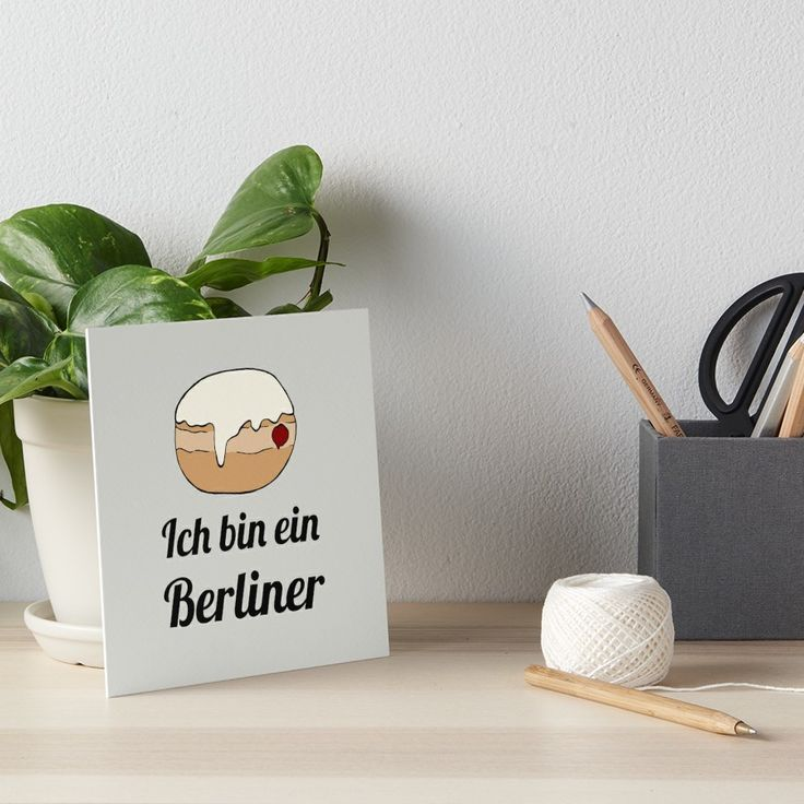 'Ich bin ein Berliner' funny art board by @Olooriel on Redbubble | #berliner #artboard #wallart #redbubble