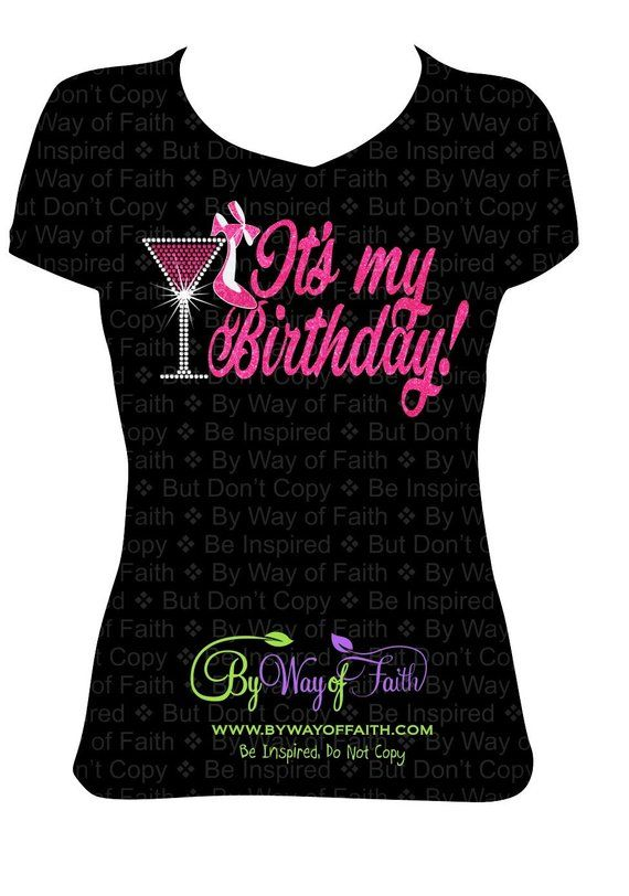 Its My Birthday Bling Rhinestones Glitter Shirt Gifts