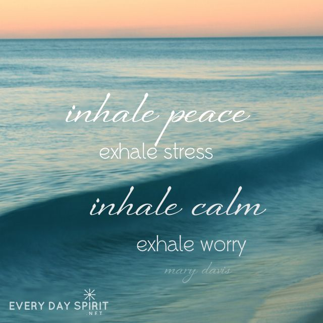 Breathe in peace. For the app of beautiful wallpapers ~ www.everydayspirit.net xo #calm #peace #meditation