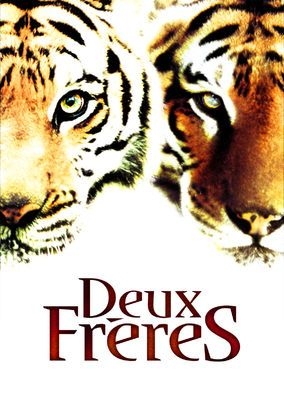Two Brothers (2004) - Twin tiger cubs are separated, one sold to a circus, the other becoming the much-loved pet of a lonely boy...until he's sold into a cruel fate.
