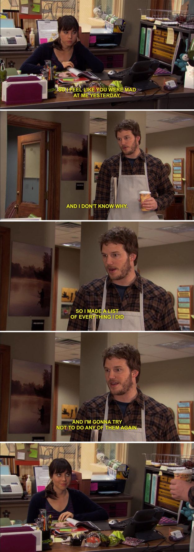 Even if he really wasn't paying attention and now has to figure it out. | 32 Signs Your Boyfriend Is Andy Dwyer