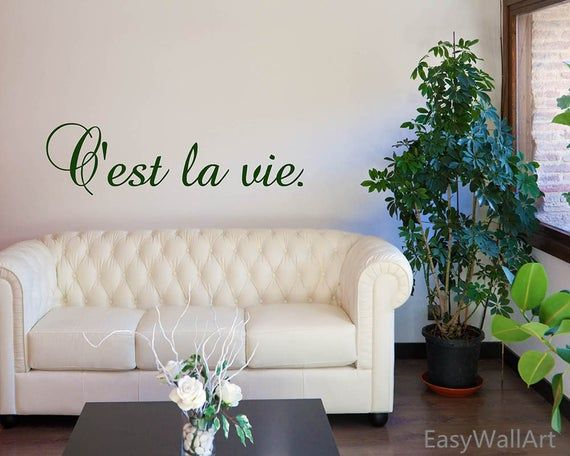 C Est La Vie French Quotes Wall Decal French Wall Decor French