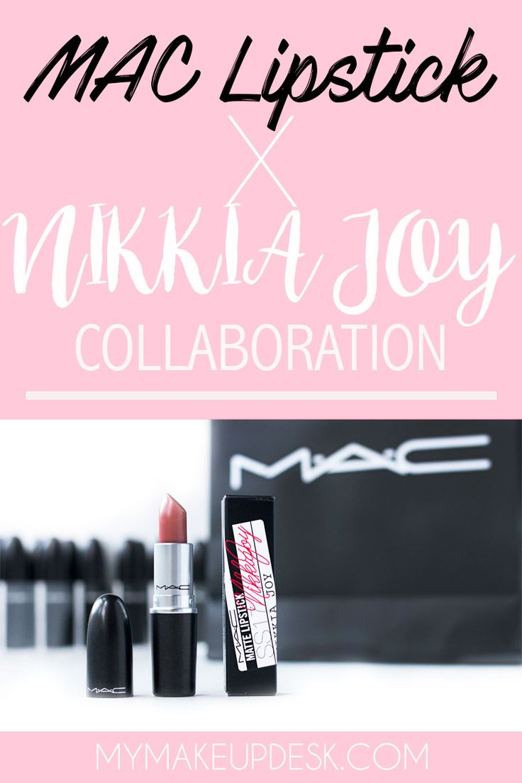 Mac Lipstick x Nikkia Joy Collaboration