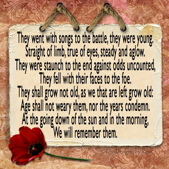 Ode of remembrance...thank you to those who give their lives for our freedom