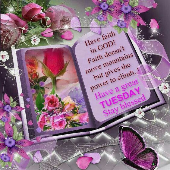 Blessed Tuesday to all.