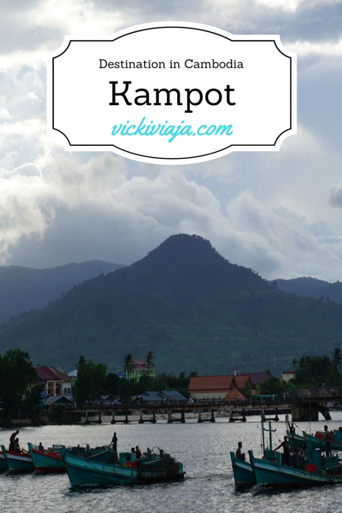 Kampot - What to do and what to see I Destination Guide I South of Cambodia I Bokor National Park I Southeast Asia I Highlight in Cambodia I @vickiviaja