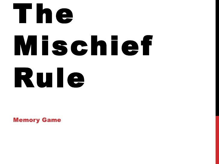 Statutory Interpretation: The Mischief Rule