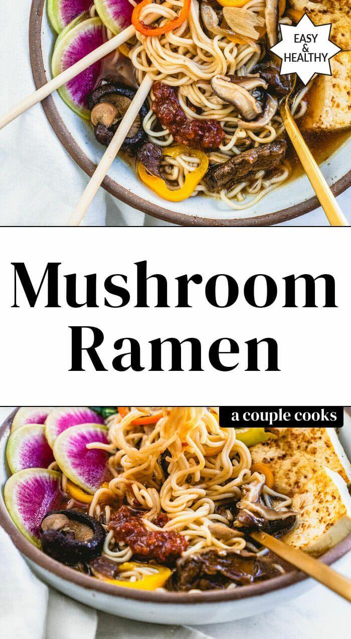 Vegan Mushroom Ramen A Couple Cooks Recipe In 2020 Vegan Recipes Healthy Mushroom Ramen Vegan Comfort Food