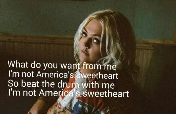 Elle King I'm not America's Sweetheart lyrics