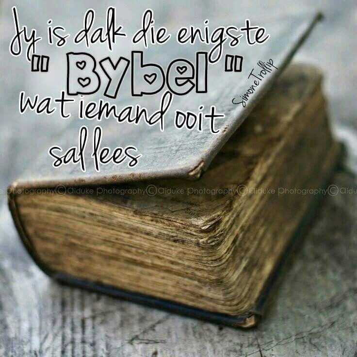 Jy is dalk die enigste Bybel... (Simone Trollip) #Afrikaans #giveOut #2bMe