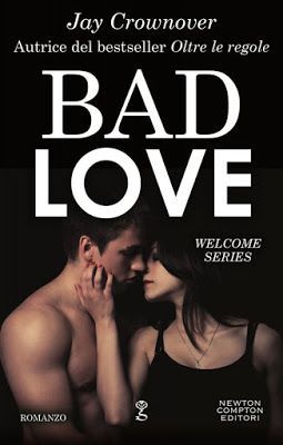Leggere Romanticamente e Fantasy: Anteprima: BAD LOVE di Jay Crownover