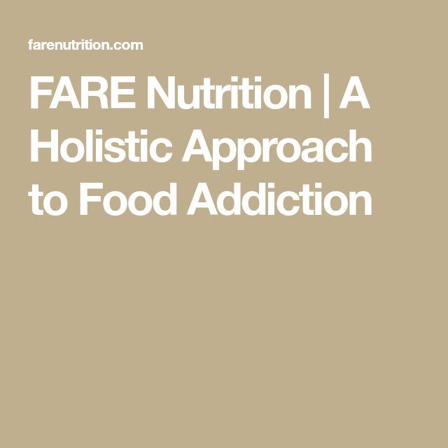 FARE Nutrition | A Holistic Approach to Food Addiction