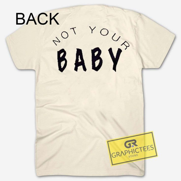 Not Your Baby Cream Graphic Tees Shirts //Price: $13.50 //     #trendy graphic tees