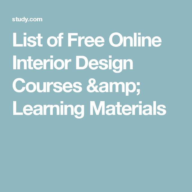 List of Free Online Interior Design Courses & Learning Materials