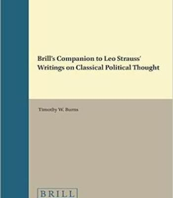 Brill'S Companion To Leo Strauss' Writings On Classical Political Thought PDF