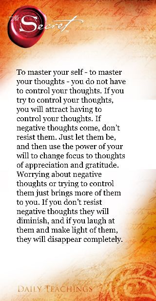 Law of attraction, mindfulness …..Think positive…