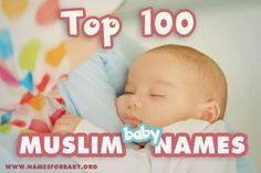 The top 100 Muslim baby names