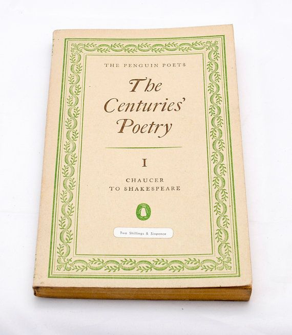 The Centuries' Poetry Chaucer to Shakespeare by CollectableMrJones