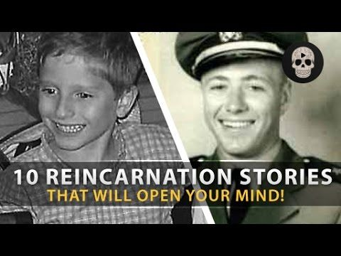13-1/2 mins - 10 Reincarnation Stories That Will Open Your Mind!